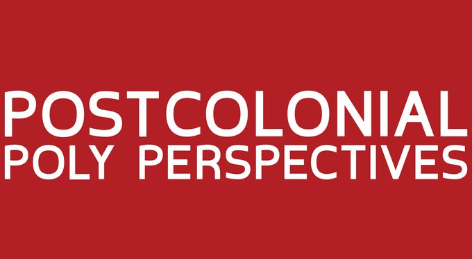 POSTCOLONIAL POLY PERSPECTIVES