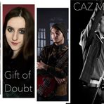 CAZ MERA and friends & GIFT OF DOUBT