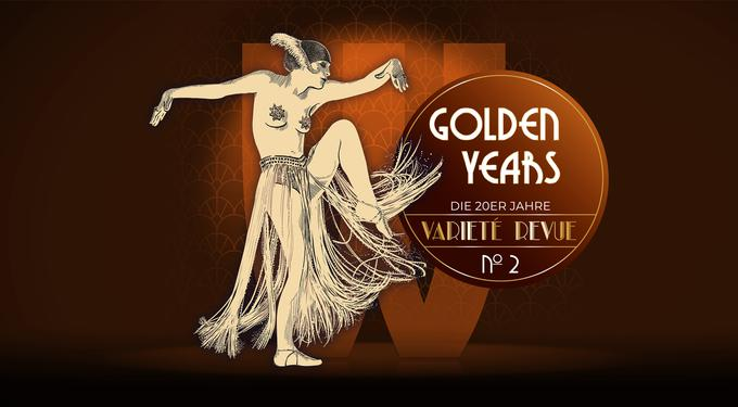 GOLDEN YEARS The Twenties Variety Revue No 2