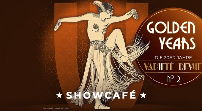 Showcafé GOLDEN YEARS Die 20er Jahre Varieté Revue