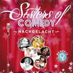 Sisters of Comedy: NACHGELACHT