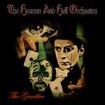 THE GAMBLER-The Heaven And Hell Orchestra- LP Release Konzert