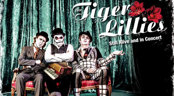 The Tiger Lillies - Still Alive and in Concert